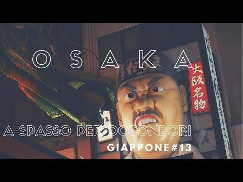 Osaka: a spasso per Dotonbori - Viaggio in Giappone 2015 #13