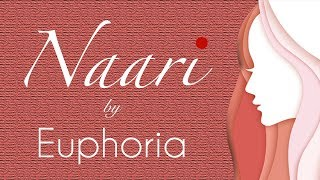 naari-by-euphoria-women-empowerment-song