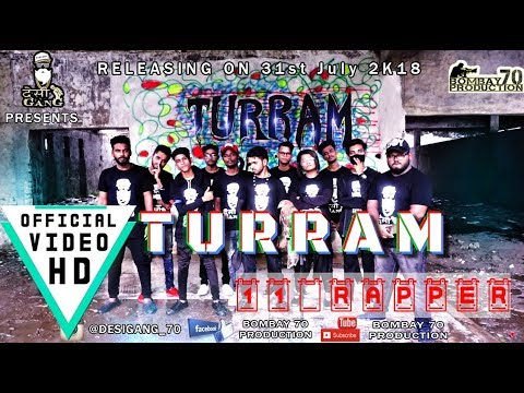Turram | Official Music Video | Biggest Rap Cypher Of India | Desi Gang | Desi Hip Hop | 2018
