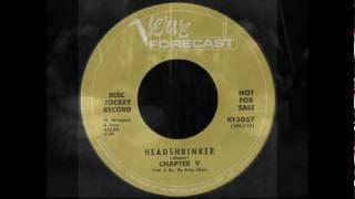 chapter v - headshrinker