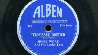 Jimmy Work and His Border Boys Tennessee Border