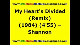 My Heart's Divided (Remix) - Shannon | 80s Club Mixes | 80s Club Music | 80s Dance Music | 80s Pop