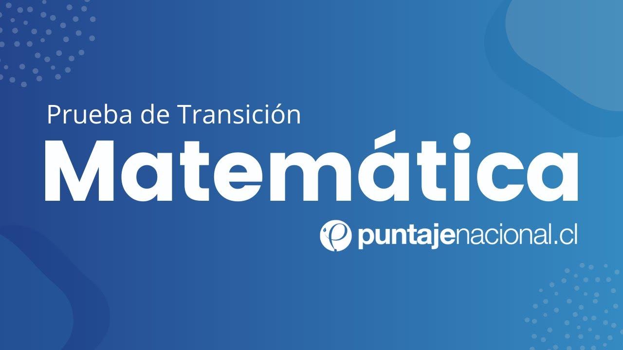 Prueba de Transición MATEMÁTICA   Operatoria en los distintos conjuntos numéricos   Clase N°2