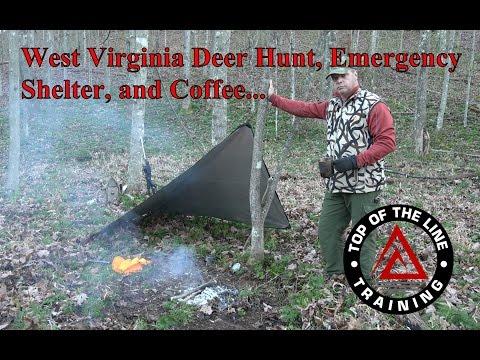West Virginia Deer Hunt, Emergency Shelter Set Up and Coffee