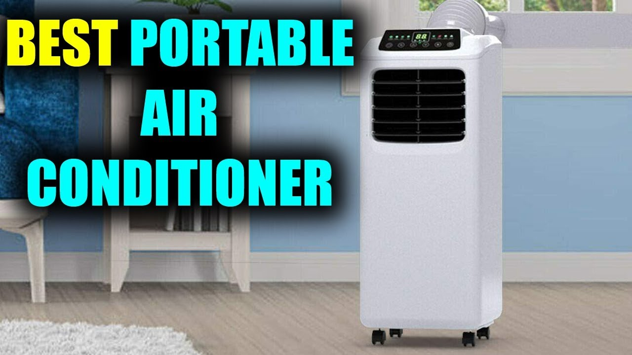 Portable Air Conditioner - Best Portable Air Conditioners 2019