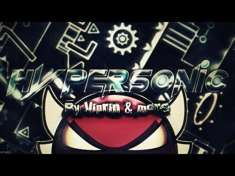 """[ON MOBILE] """"Hypersonic"""" 100% By Viprin (INS4NE DEMON) en Geometry Dash   TheJesucristian"""