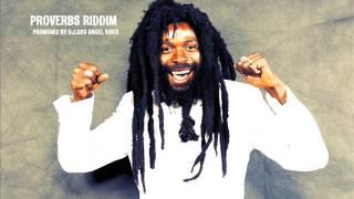 Proverbs Riddim Mix Feat. Pressure Busspipe, Takana Zion, Lutan Fyah (June Refix 2017)