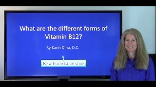 What are the Different Forms of Vitamin B12?