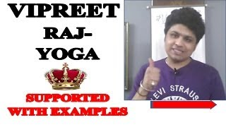 Vipreet Raj Yoga  in Vedic Astrology (Jyotish)