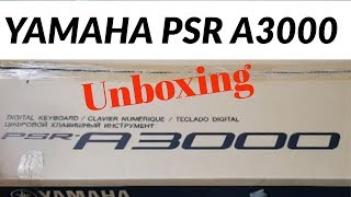 yamaha psr a3000 unboxing