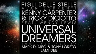 Ricky Diciotto & Kenny Carpenter feat. Wendy Lewis - Universal Dreamers (Figli Delle Stelle)