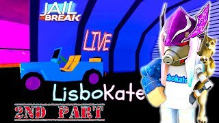 Roblox Jailbreak MadCity Arsenal ( July 10th ) LisboKate Live Stream HD