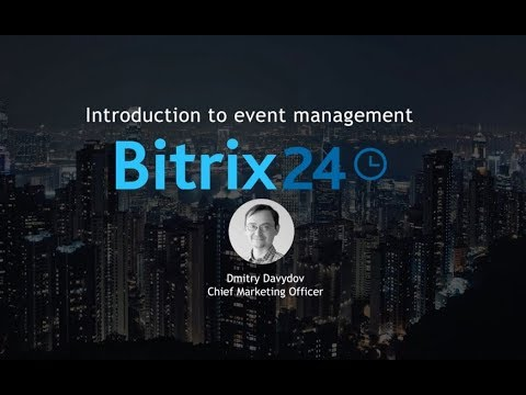 Introduction To Bitrix24 Event Management Webinar