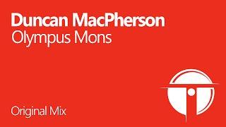 Duncan MacPherson - Olympus Mons (Original Mix) OUT NOW!
