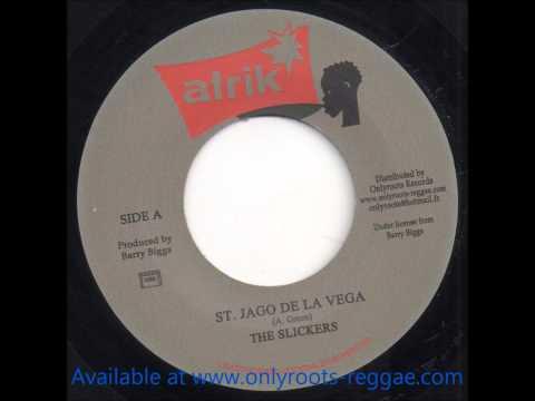 Slickers - St Jago De La Vega + Version