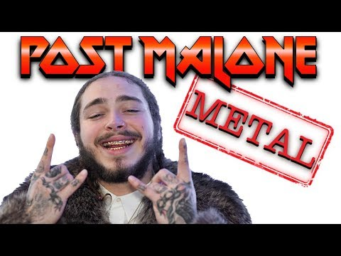 If Post Malone was metal