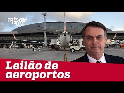 Jair Bolsonaro anuncia privatização de 12 aeroportos