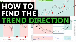 How to find tнe Trend Direction - 10 tips and tools