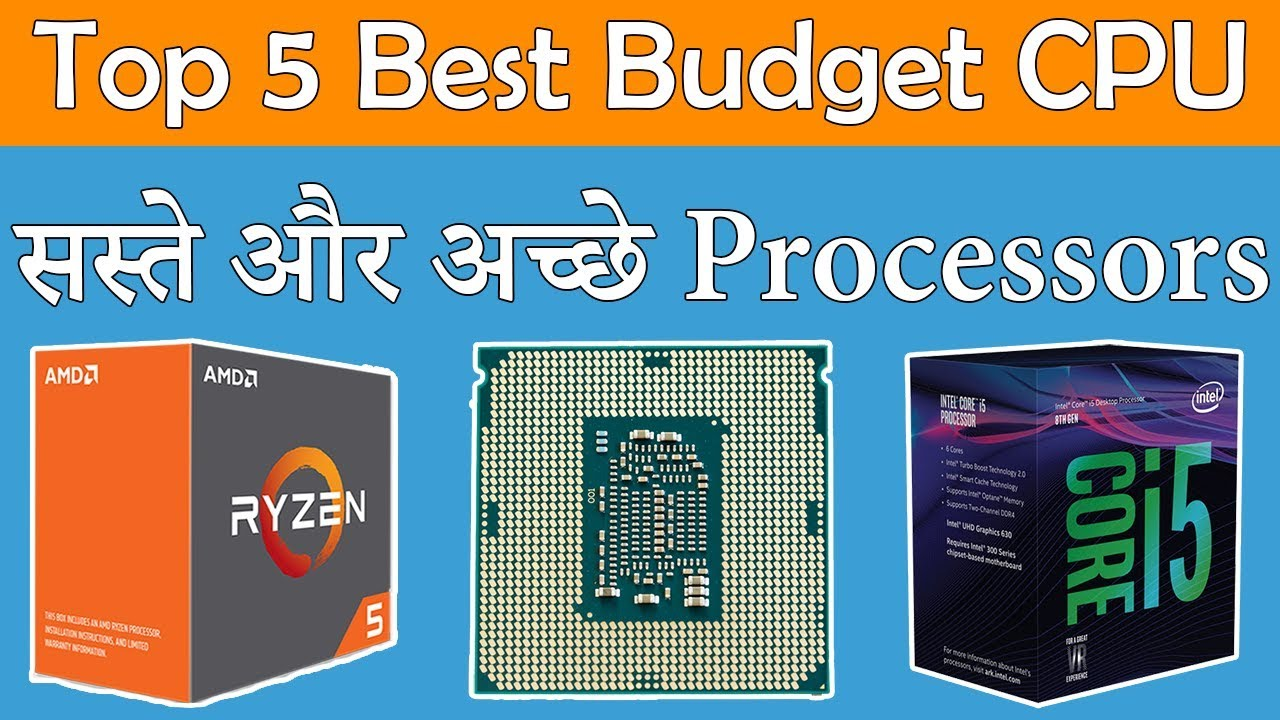 Top 5 Best Budget Gaming Processor/CPU In India 2018 - Value For Money Gaming Processor/CPU In India