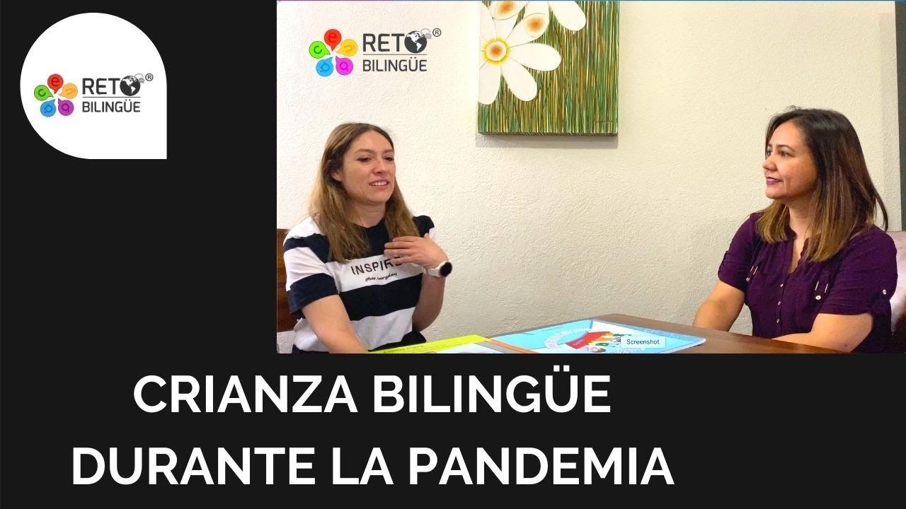 132: Crianza Bilingüe durante la Pandemia Covid-19