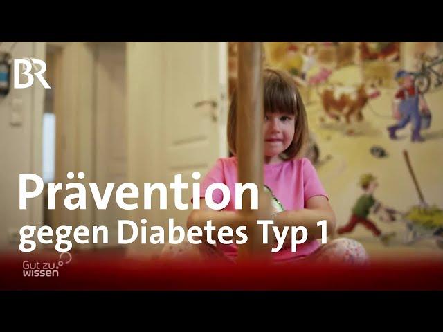 Diabetes Typ1 bei Kindern verhindern? Prävention gegen die Zuckerkrankheit | Gut zu wissen | BR