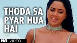 Download Thoda Sa Pyar Hua Hai [Full Song] Maine Dil Tujhko Diya Mp3 and Videos
