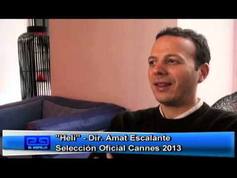 """HELI"" de Amat Escalante - Festival de Cine de Cannes 2013 - Canal Capital El Espejo."