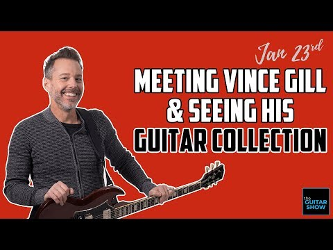 Meeting With Vince Gill & Seeing His Guitar Collection - LIVE