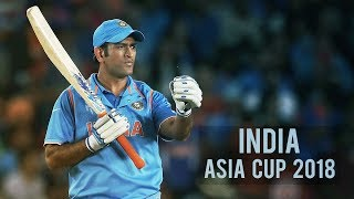Asia Cup: India Team Preview: #AakashVani