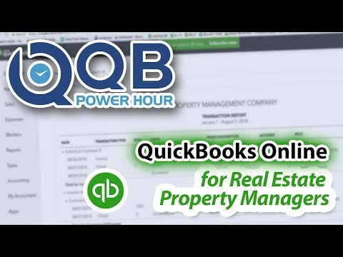 QB Power Hour: QuickBooks Online for Real Estate, Part 1: Property Managers