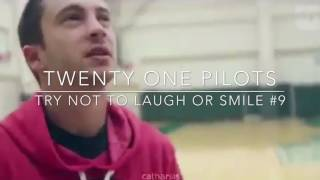 TRY NOT TO LAUGH/SMILE #9 - twenty one pilots version