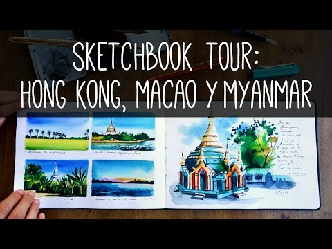 Sketchbook Tour: Hong Kong, Macao, Myanmar