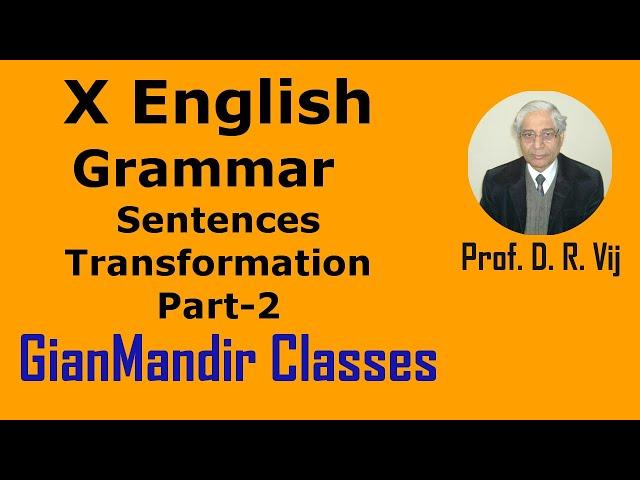 X English | Grammar | Sentences Transformation Part-2 by Nandini Ma'am