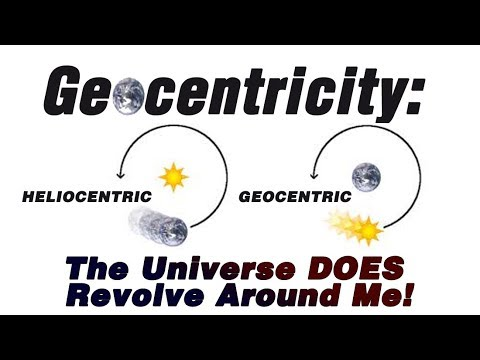 Geocentricity - The Universe DOES Revolve Around Me