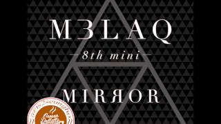 MBLAQ  (엠블랙)  - 거울 (MIRROR) album full tracklist