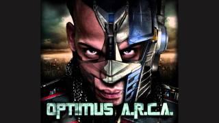 Todo Tiene Final(Optimus A.R.C.A.) - Arcangel