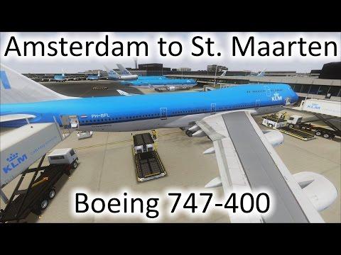 FSX   Amsterdam (EHAM) to St. Maarten (TNCM)   747-400