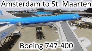 FSX | Amsterdam (EHAM) to St. Maarten (TNCM) | 747-400