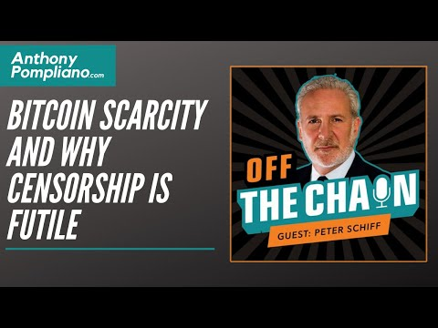 Peter Schiff, Chief Economist At Euro Pacific Capital: Bitcoin Scarcity And Why Censorship Is Futile