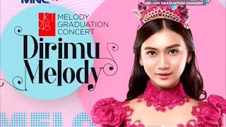 FULL HD JKT48 Melody Graduation Concert Dirimu Melody 2018 TV Ver 180513