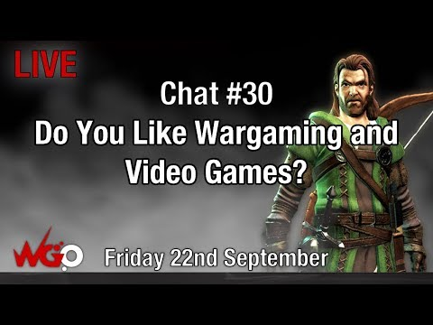Chat #30 Do You Like Wargaming and Video Games?