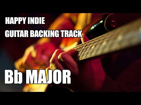Happy Indie Guitar Backing Track In Bb Major