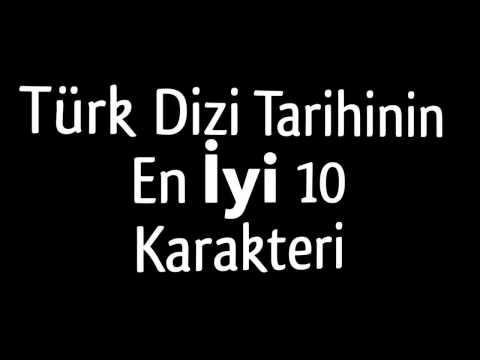 Türk Dizi Tarihinin En İyi 10 Karakteri