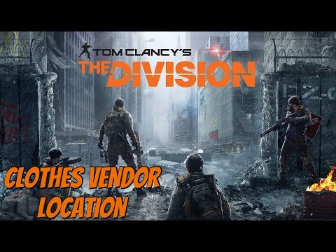 The Division - How To Buy Clothes / Appearance Vendor Location Guide