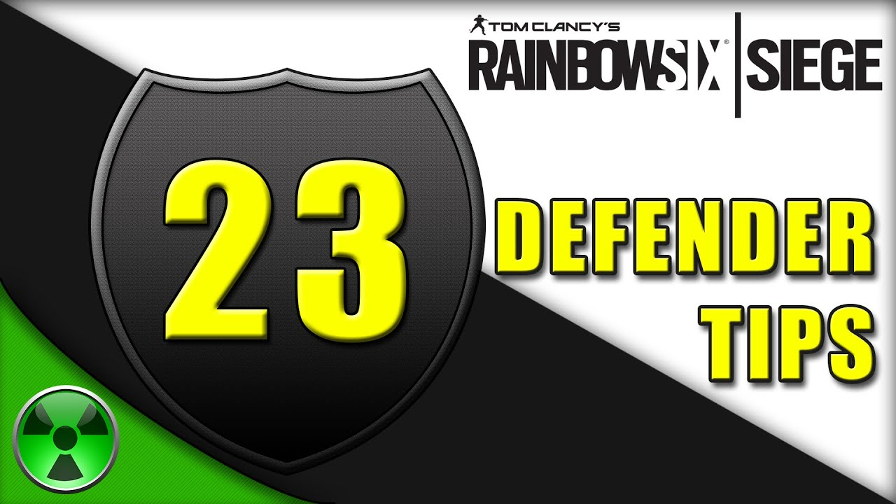 Rainbow Six Siege 23 Defenders Tips Youtube