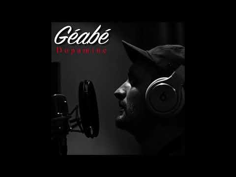Youtube: Géabé – Dopamine (prod Öster)