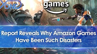Report Reveals Why Amazon Games Have Been Such Disasters
