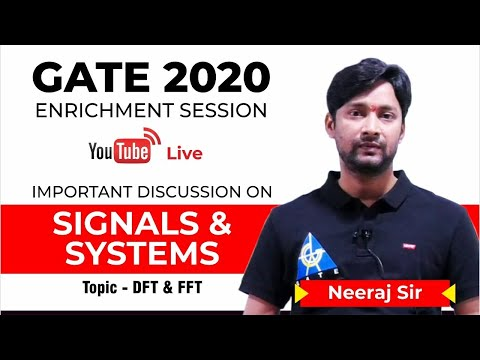 Signals & Systems(DFT/FFT) | Live Session | Neeraj Raj Sir