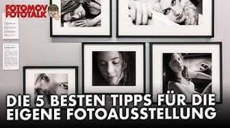 Fünf geniale Tipps zur eigenen Fotoausstellung