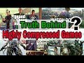 [Don't be fool] Truth behind highly compressed games | Gta v | gta 4 | just cause 3 | 2017
